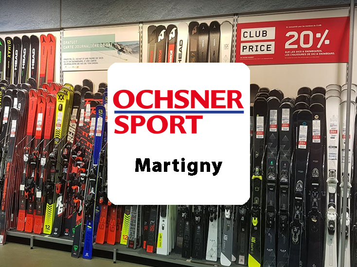 OCHSNER SPORT | MARTIGNY